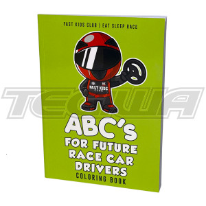 FAST KIDS CLUB ABC'S FOR FUTURE RACE CAR DRIVERS COLOURING BOOK